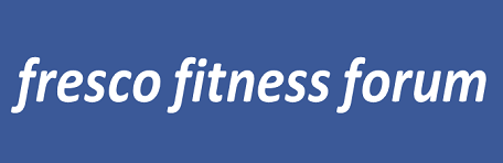 FRESCO FITNESS FORUM